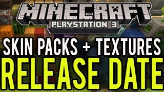 Minecraft PS3 Skin Packs and Texture Packs - RELEASE DATE