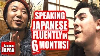 Video Speaking Japanese Fluently in 6 Months | 6 Steps to Success MP3, 3GP, MP4, WEBM, AVI, FLV Juni 2019