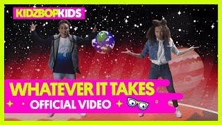 Video KIDZ BOP Kids – Whatever It Takes (Official Music Video) [KIDZ BOP 38] MP3, 3GP, MP4, WEBM, AVI, FLV Oktober 2018