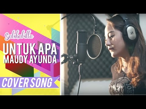 Download Video SALSHABILLA - UNTUK APA (COVER)