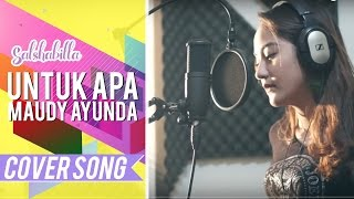 Video SALSHABILLA - UNTUK APA (COVER) MP3, 3GP, MP4, WEBM, AVI, FLV Oktober 2018