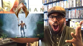 AQUAMAN Extended Trailer #2 REACTION!!!!