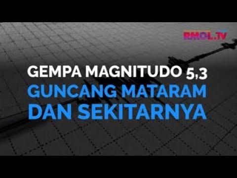 Gempa Magnitudo 5,3 Guncang Mataram Dan Sekitarnya