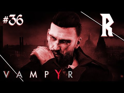 Vampyr #36 - The Sewer Skals
