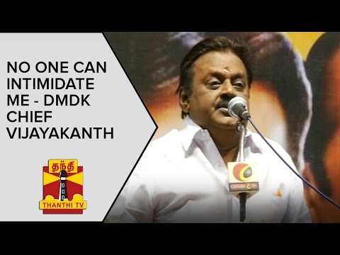 No-one-can-intimidate-me--DMDK-Chief-Vijayakanth--Thanthi-TV
