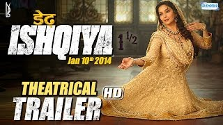 Dedh Ishqiya (Jan 2014) - Theatrical Trailer