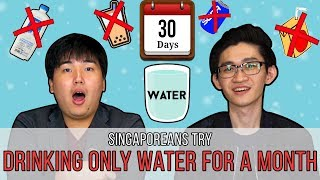 Video Singaporeans Try: Drinking ONLY Water For A Month MP3, 3GP, MP4, WEBM, AVI, FLV Oktober 2018