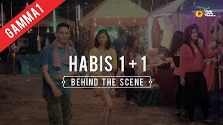 Gamma1 - Habis 1+1 | Behind The Scene