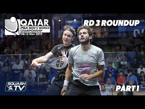Squash: PSA Men's World Champs 2019-20 - Rd 3 Roundup [Pt. 1]