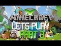 Lets Play Minecraft : Xbox 360 Edition | Part 3 MONSTER SPAWNER! yey