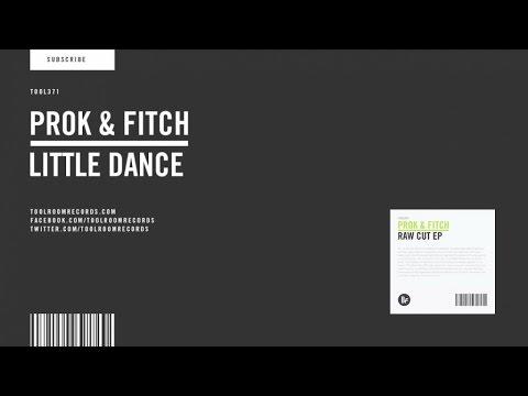 Prok & Fitch - Little Dance