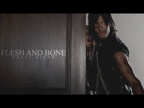 Daryl Dixon | Flesh and Bone (TWD) [+TP]