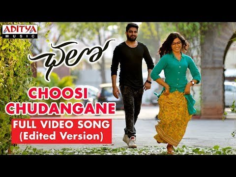 Choosi Chudangane Full Video Song Edited Version Chalo Movie Naga Shaurya Rashmika