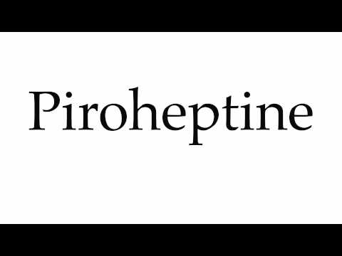 How to Pronounce Piroheptine
