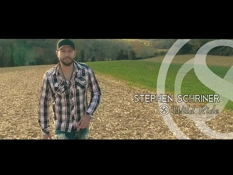 Stephen Schriner - Wild Ride (Official Music Video)