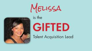 Meet a GIFTED Recruiter - Melissa