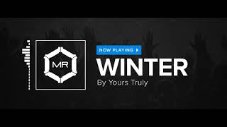 Yours Truly - Winter [HD]