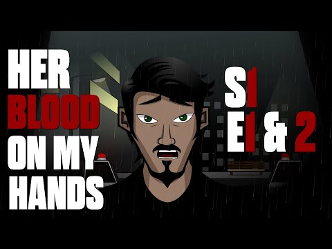 Her Blood On My Hands   S1 E1 & 2   Psychological Thriller Horror Series