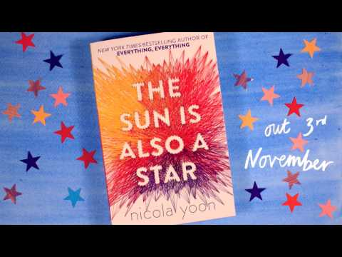 The Sun is Also a Star | Nicola Yoon | Official Book Trailer
