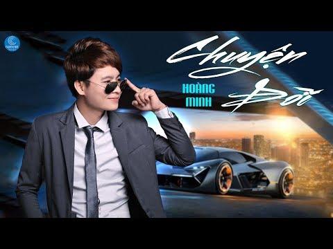 Chuyện Đời (Kiếp Bon Chen) - Hoàng Minh - Thời lượng: 4 phút, 48 giây.
