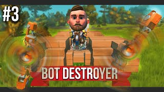 The ULTIMATE BOT SMASHER!! - SCRAP MECHANICS SURVIVAL #3