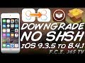How To Downgrade UNTETHERED iOS 935 To iOS 841 NO SHSH BLOBS (32-Bit)