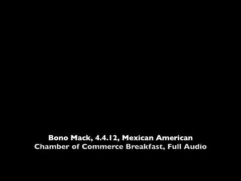 Bono Mack, 4.4.12, at Mexican American Chamber of Commerce Breakfast Full Audio