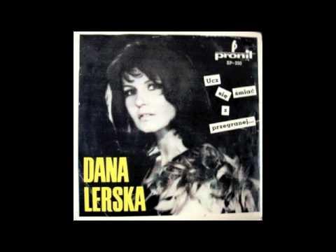 Tekst piosenki Dana Lerska - Przegapiłam po polsku