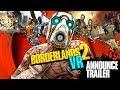 Borderlands 2 Vr: Announcement Trailer