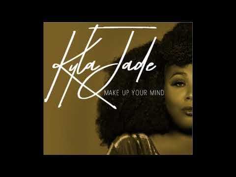 Video ( Make Up Your Mind )   Kyla Jade download in MP3, 3GP, MP4, WEBM, AVI, FLV January 2017