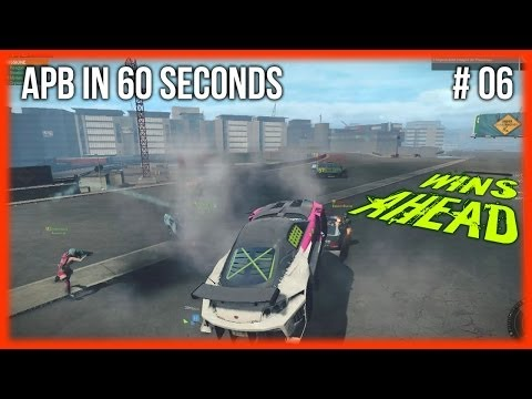 APB in 60 Seconds #6 - [Wins Ahead]