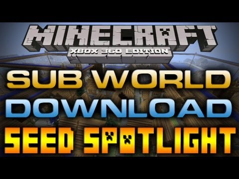 Minecraft (Xbox 360): Seed Spotlight - SUB WORLD SPECIAL & DOWNLOAD [TU7]