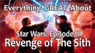 Video Everything GREAT About Star Wars: Episode III - Revenge of The Sith! MP3, 3GP, MP4, WEBM, AVI, FLV Agustus 2018
