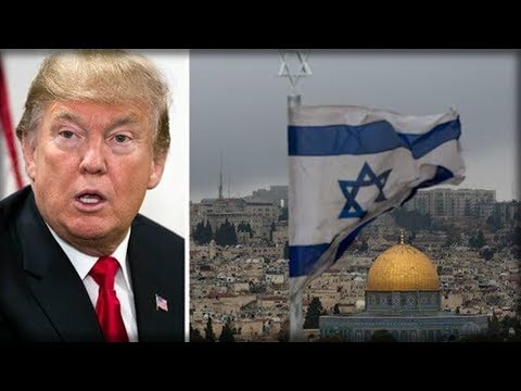 TRUMP JUST SEALED THE FATE OF ISRAEL AND PISSED OFF MILLIONS OF MUSLIMS WHILE MAKING GLOBAL HISTORY