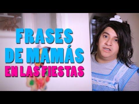 Frases de Mamás en las fiestas  Mario Aguilar ft. Tatiana