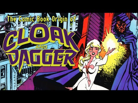 The First Appearances and Origin of Cloak and Dagger