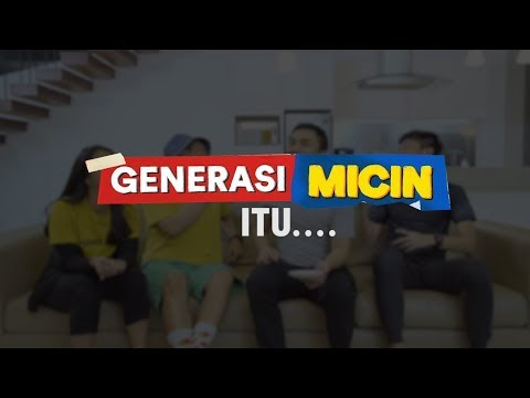 Download Video CIRI2 GENERASI MICIN..