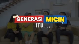 Video CIRI2 GENERASI MICIN.. MP3, 3GP, MP4, WEBM, AVI, FLV Desember 2018