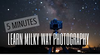 Video Learn Milky Way Photography in 5 Minutes! MP3, 3GP, MP4, WEBM, AVI, FLV Februari 2019