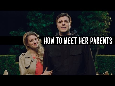 How To Meet Her Parents