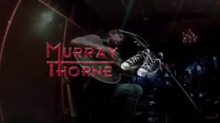-Murray Thorne- Solo Acoustic