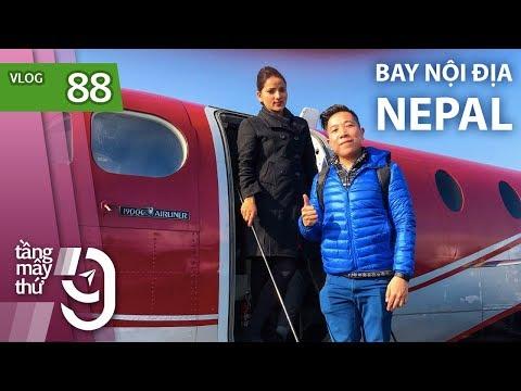 [M9] #88: Đi máy bay như đi xe đò ở Nepal | Yêu Máy Bay - Thời lượng: 20 phút.