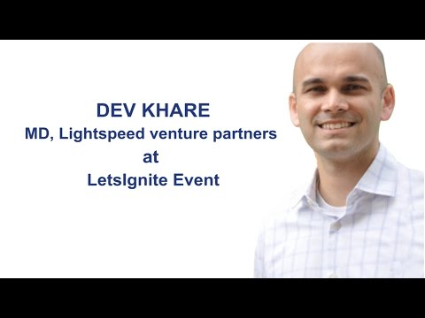 Dev Khare, MD-Lightspeed India, shares his insight to investing in 2015
