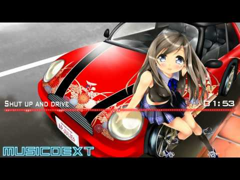 Shut Up And Drive Nightcore