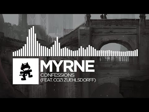 MYRNE - Confessions (feat. Cozi Zuehlsdorff) [Monstercat Release]