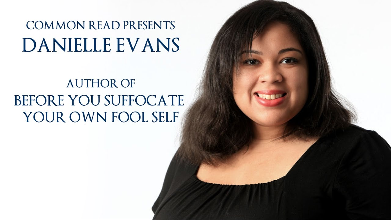 Common Read Presents: Danielle Evans