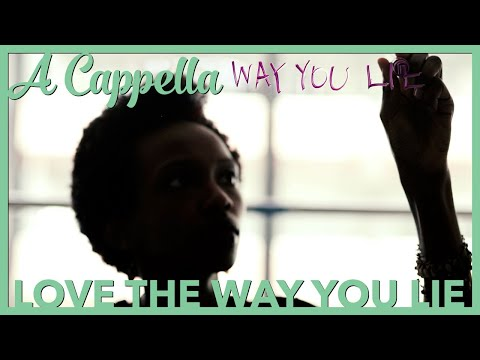 Love The Way You Lie A Cappella Cover