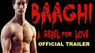 Baaghi A Rebel For Love Trailer 2016   Tiger Shroff  Shraddha Kapoor   Releasing 29th April 2016