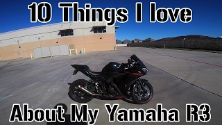 8. 10 Things I Love About My 2015 Yamaha R3