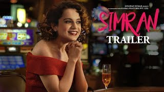 Video Simran Official Trailer | Kangana Ranaut |  Hansal Mehta | T-Series MP3, 3GP, MP4, WEBM, AVI, FLV Oktober 2017